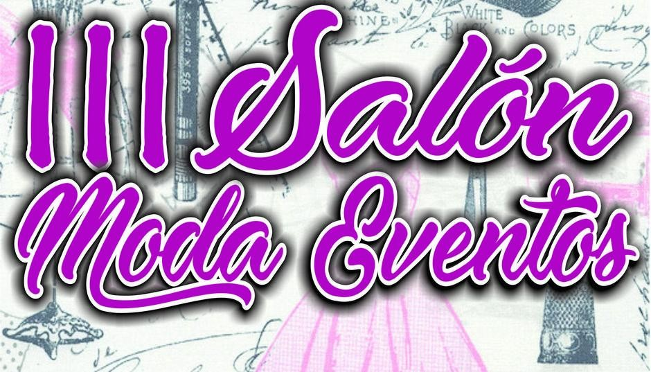 III SALON MODA EVENTOS